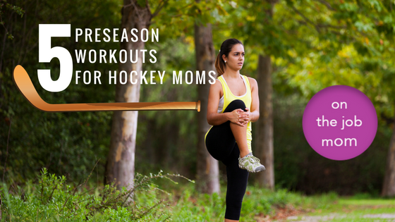 hockey-mom-workout